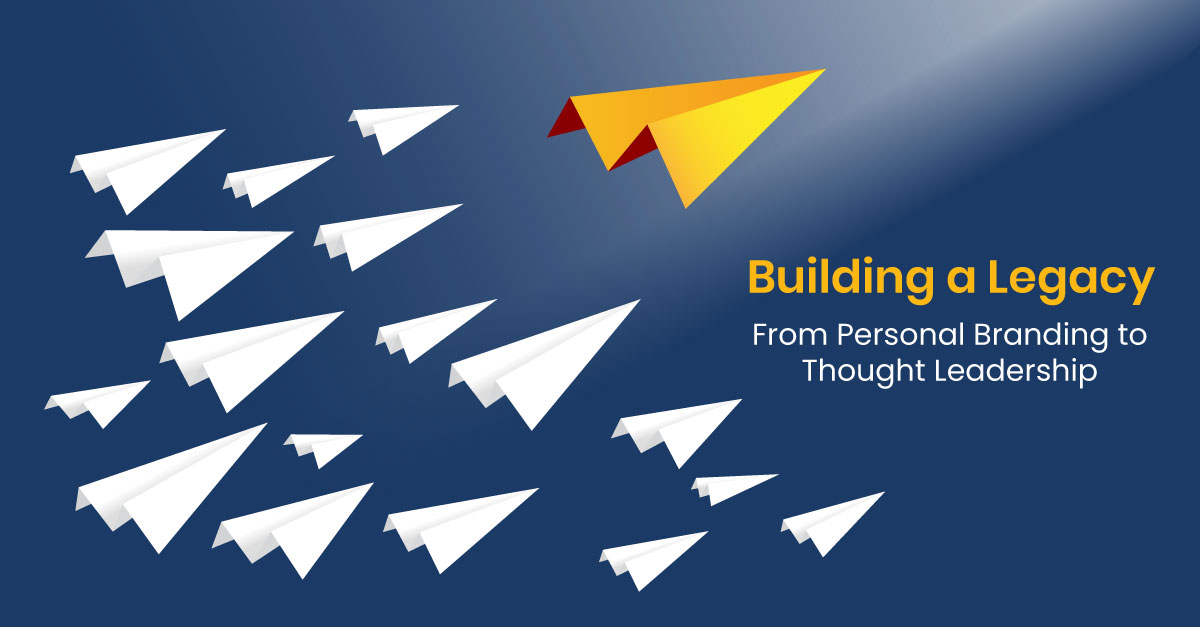 Thought Leadership and Personal Branding